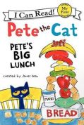 Pete the Cat: Pete's Big Lunch cover